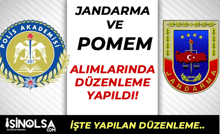 Jandarma ve POMEM Alımında Şok Düzeltme Yapıldı!