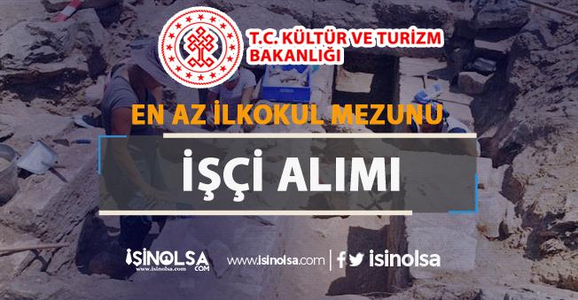 Kültür ve Turizm Bakanlığı Metropolis Kazı Başkanlığı İşçi Alım İlanı