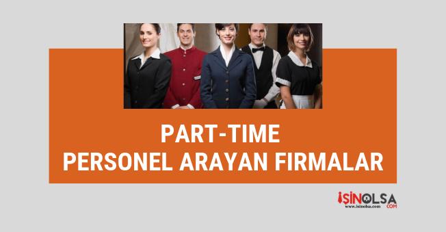 İstanbul part time (yarı zamanlı) personel arayan firmalar listesi