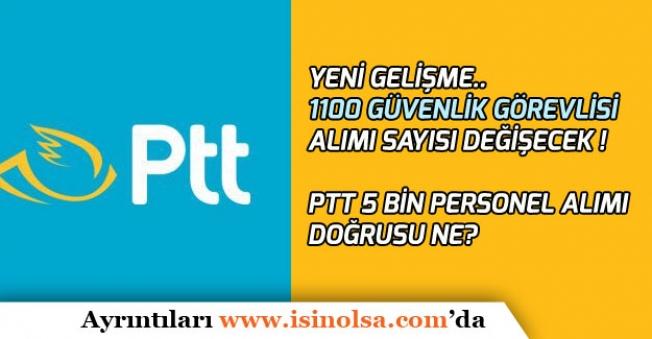PTT 1100 Güvenlik Personel Alımı İçin Yeni Gelişme! Sayı Değişecek!