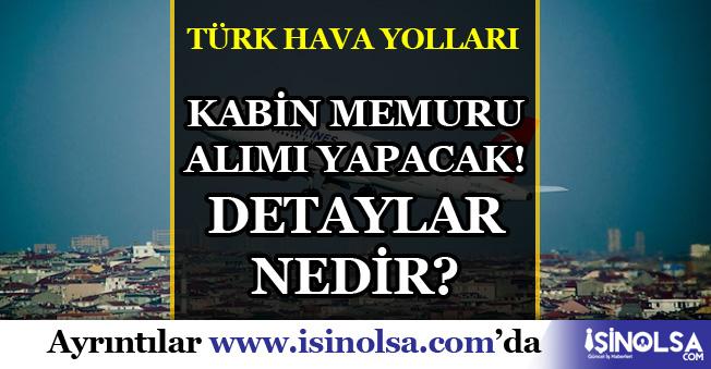 Türk Hava Yolları (THY) Kabin Memuru Alacak