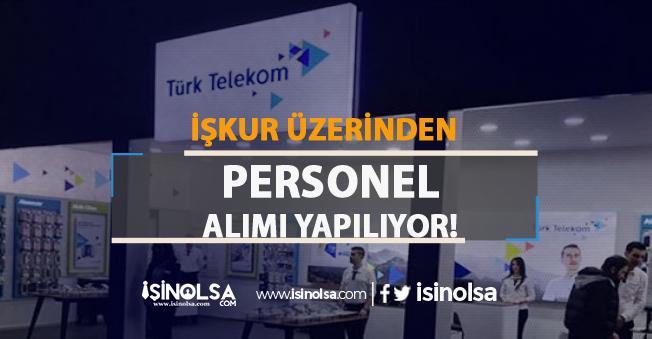 Türk Telekom İŞKUR Üzerinden Bayisine Personel Alımı Yapacak