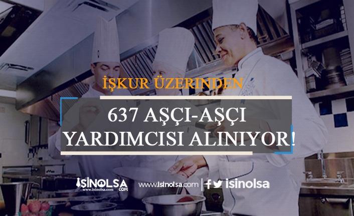 İŞKUR Üzerinden 640 Aşçı-Aşçı Yardımcısı Alınıyor