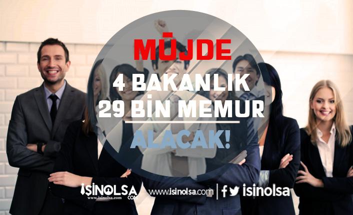 Memur Adaylarına Müjde 4 Bakanlık 29 Bin Kamu Personeli Alımı Yapacak!