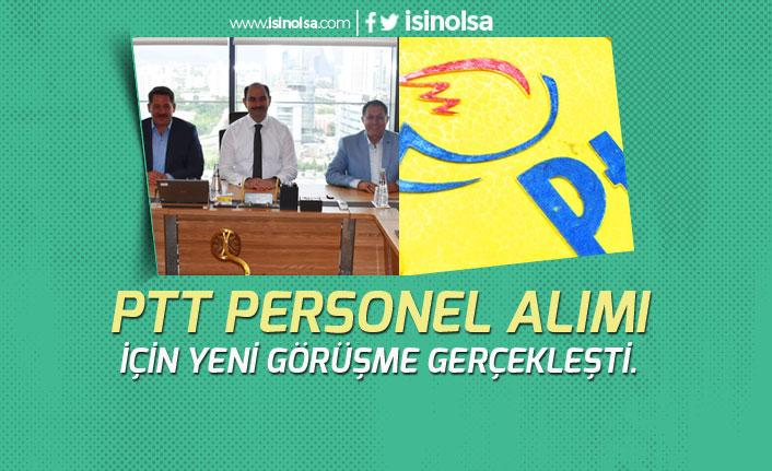 PTT 2019 Yılı Personel Alımı Konusunda Görüşme Gerçekleşti! Son Gelişme!