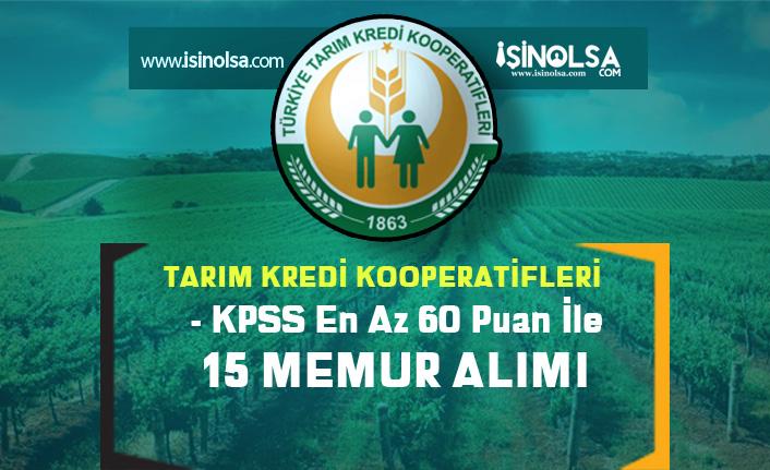 Tarım Kredi Erzurum Bölge Birliği 60 KPSS İle 15 Memur  Personel Alım İlanı!