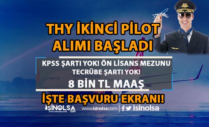 Türk Hava Yolları ( THY ) Tecrübesiz İkinci Pilot Adayı Alımı Başvuru Ekranı