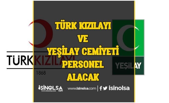 Türk Kızılayı ve Yeşilay Cemiyeti Bazı Kadrolar için Personel Alımı Yapacak!