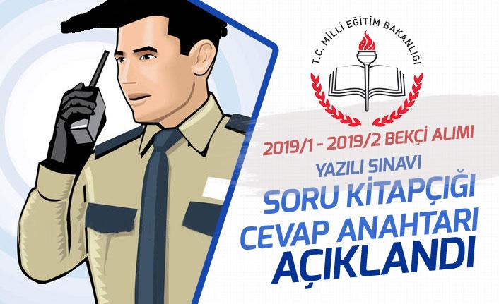 2019/1 ve 2019/2 Bekçi Alımı Yazılı Sınav A ve B Grubu Soru Kitapçığı ve Cevapları Açıklandı!