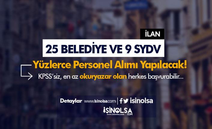 KPSS'siz 25 Belediye ve 9 SYDV Kamu Personeli Alımı Yapıyor