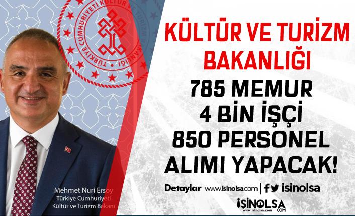 Kültür Bakanlığı 785 Memur, 4 Bin İşçi ve 850 Personel Alacak! Duyuru Geldi