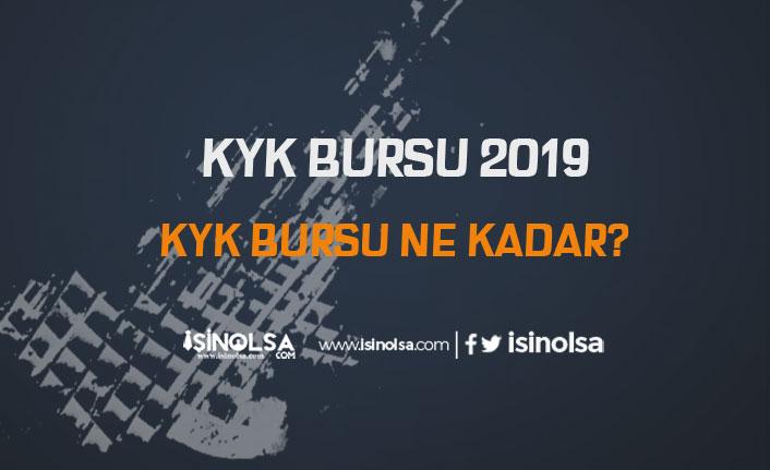 KYK Bursu 2019 - KYK Bursu Ne Kadar?