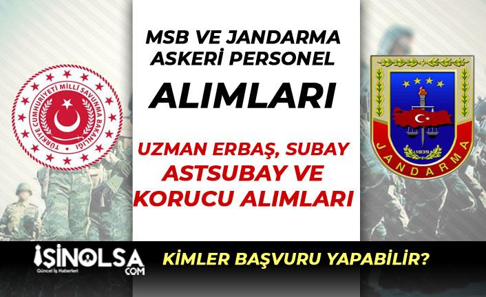 MSB ve Jandarma Asker Alımları: Subay, Astsubay, Uzman Erbaş ve Korucu
