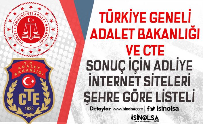 Türkiye Geneli Adalet Bakanlığı ve CTE Adliye İnternet Siteleri Şehre Göre