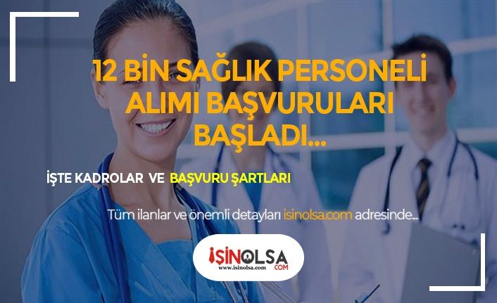 12 Bin Sağlık Personeli Başvuruları Başladı