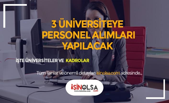 3 Üniversiteye Açıktan Öğrenci İşleri, Yurt Görevli Personel Alımı Yapılacaktır