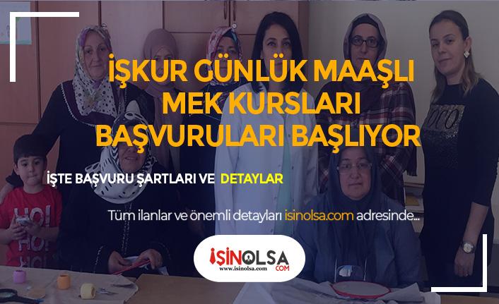İŞKUR'da Günlük Maaşlı İstihdam Garantili MEK Kursları Başvuruları Başladı