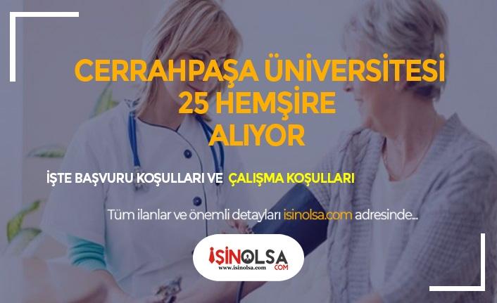 İstanbul Cerrahpaşa Üniversitesi 25 Hemşire Alıyor