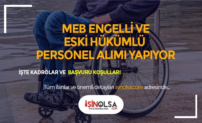 MEB 18 Engelli ve 10 Eski Hükümlü Personel Alımı İlanı Yayımlandı
