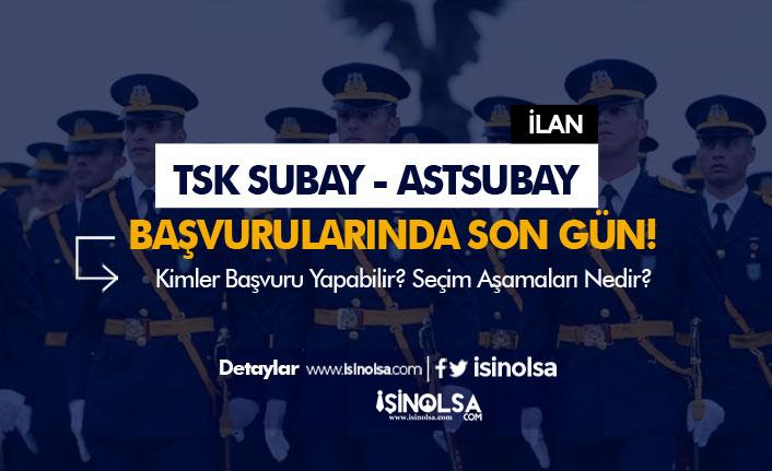 TSK Dış Kaynaktan Muvazzaf Subay ve Astsubay Alımı Başvurularında Son Gün