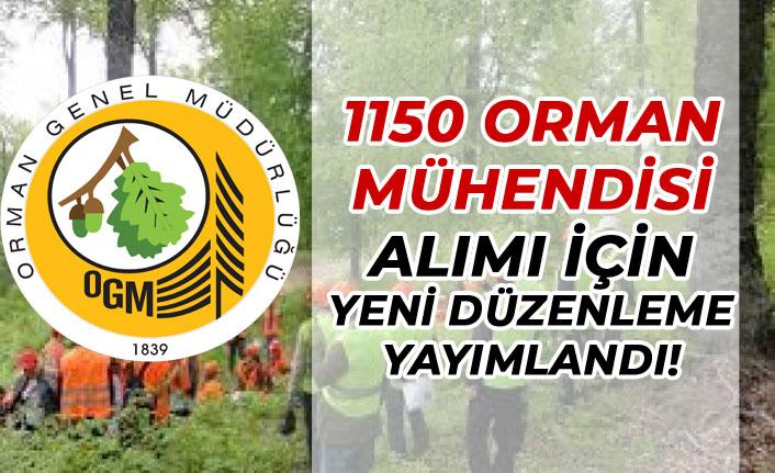 1150 Orman Mühendisi Alımı İçin Yapılan Son Düzenleme Detayları