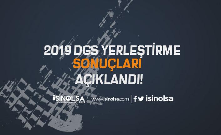 2019 DGS Yerleştirme Sonuçlarını ÖSYM Açıkladı! Kayıt İşlemleri Ne Zaman?