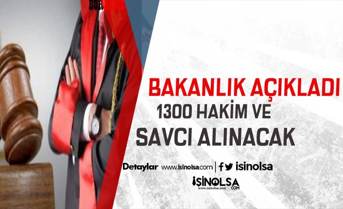 Adalet Bakanı Açıkladı! 1300 Hakim ve Savcı Alınacak