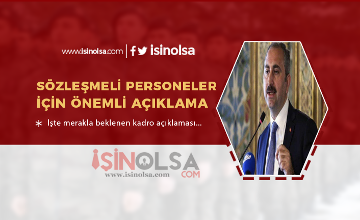 Adalet Bakanı Açıkladı: Sözleşmeli Personel Kadroya Geçebilir