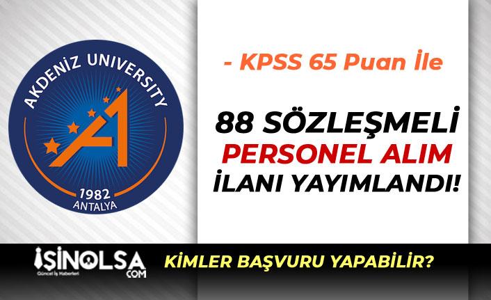 Akdeniz Üniversitesi 65 KPSS İle 78 Sağlık Personeli Alımı Yapacak