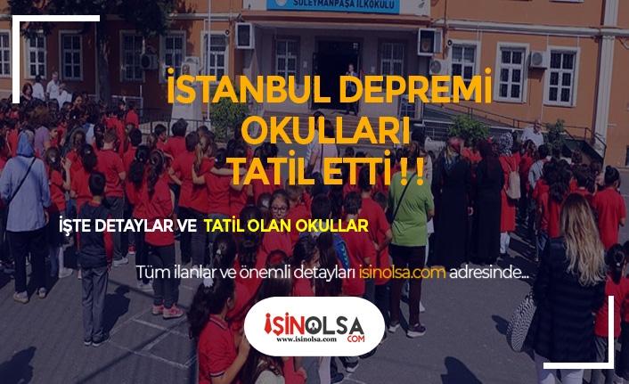 Deprem Okulları Tatil Etti!