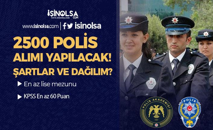 EGM PA 2 Bin 500 Polis Alımı İlanı Geldi! Şartlar ve Kadro Dağılımı? ( PÖH ve PAEM )