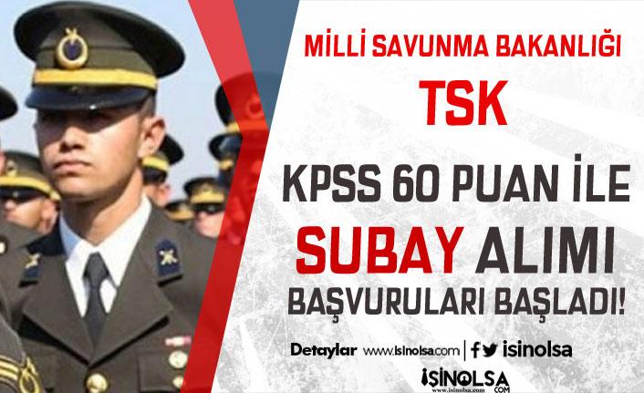 TSK 2019 Yılı Muvazzaf Subay Alımı Başvuruları Başladı! KPSS En Az 60 Puan İle