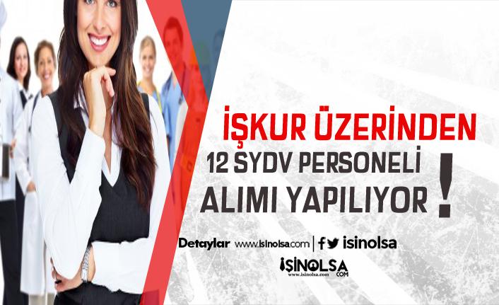 2 SYDV KPSS Şartsız 12 İşçi, Psikolog ve Çocuk Gelişim Personeli Alacak