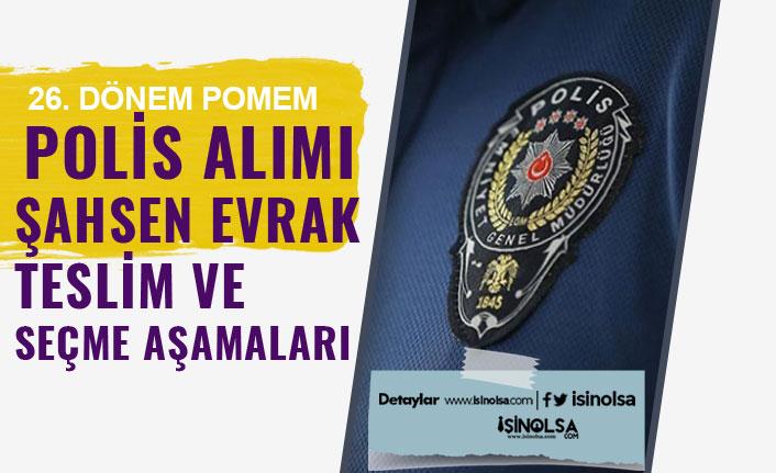 26. Dönem POMEM Polis Alımında Son Saatler! Evrak Teslim ve Seçme Sınavı