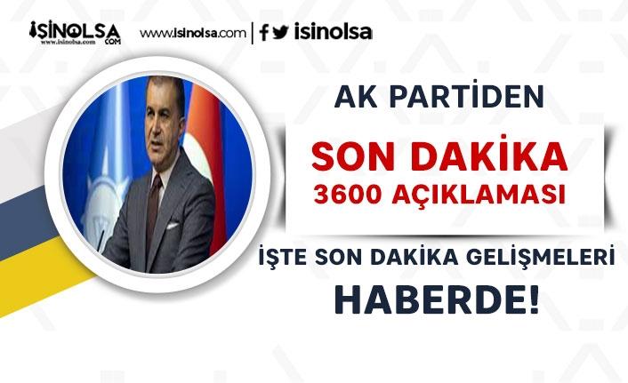 3600 Bekleyenlere Müjde Mi? AK Parti Açıklama Yaptı!