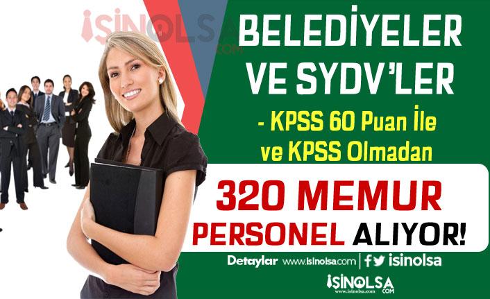 Beediyeler KPSS'siz Personel SYDV'ler KPSS 60 Puan İle Memur Alımı Yapıyor
