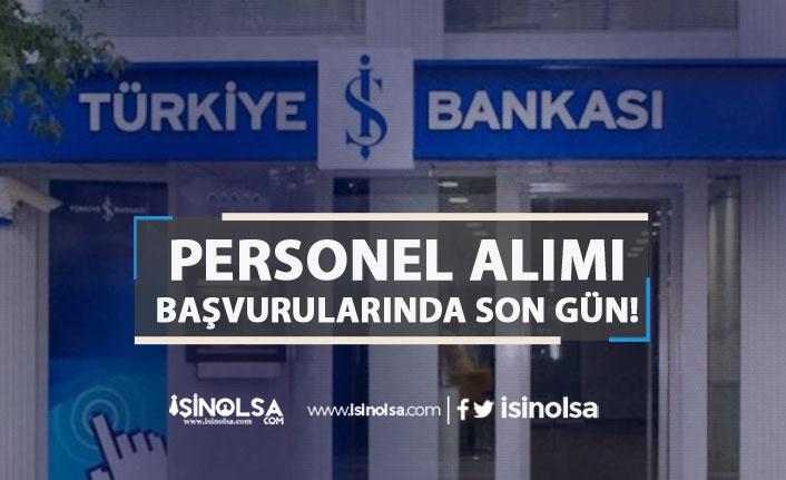İş Bankası Yurtiçi ve Yurtdışı Denetimi İçin Personel Alımında Son Gün!