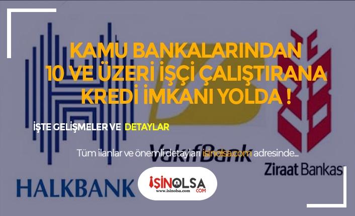 Kamu Bankaları İstihdam Seferberliğine Katıldı ! Alımlar Ne Zaman Olacak ?