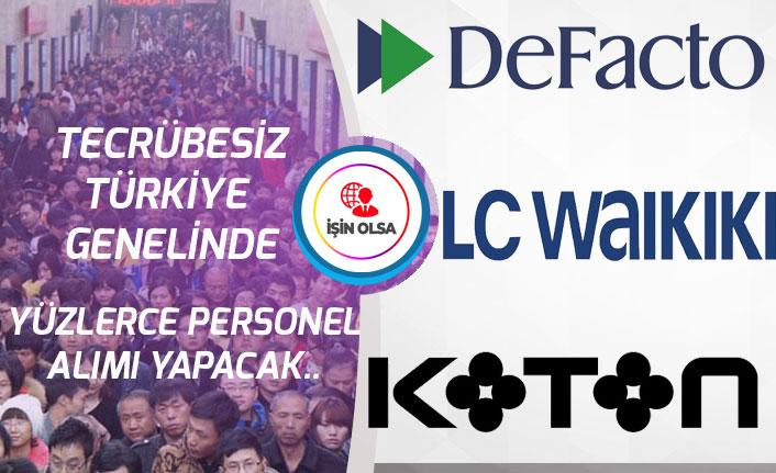 LCWaikiki, Koton, DeFacto Tecrübe Şartsız Çok Sayıda Personel Alımı!