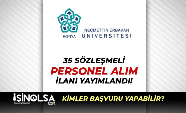 Necmettin Erbakan Üniversitesi 35 Personel Alımı Kadro Şartlar?