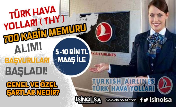 Türk Hava Yolları ( THY ) 700 Kabin Memuru Alımı Başladı! Genel ve Özel Şartlar?