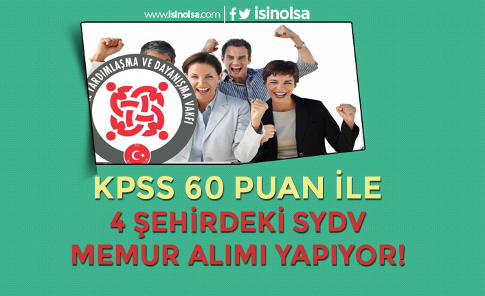 Yardımlaşma Vakıflarına 60 KPSS Puanı İle Memur Alımları Yapılıyor!