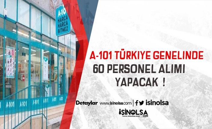 A101 Türkiye Geneli İlköğretim Mezunu 60 Personel Alımı Yapacak