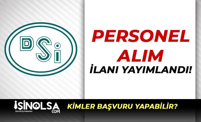 DSİ Ön Lisans Mezunu Engelli Personel Alım İlanı Yayımlandı