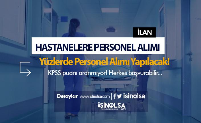 Hastanelere KPSS'siz Personel Alımı İçin Başvurular Başladı