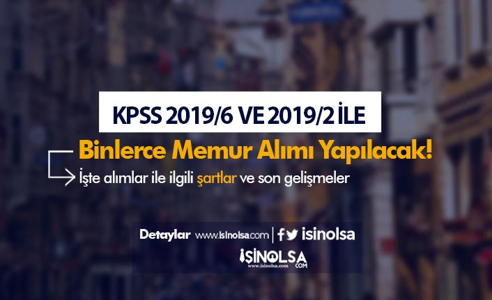 KPSS 2019/6 ve 2019/2 ile 20 Bin Memur Alımı Yapılacak!