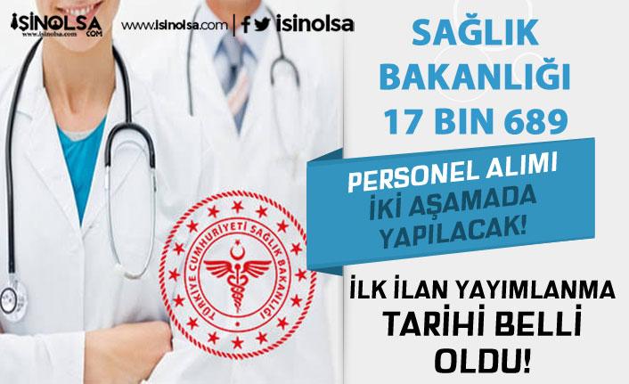 Sağlık Bakanlığı 17 Bin 689 Personel Alımı İki Aşamada Yapılacak! İlk Kılavuz Ne Zaman?