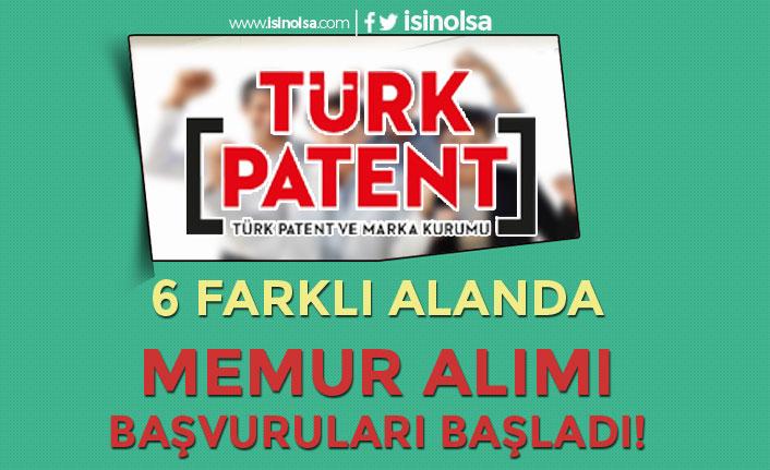 Türk Patent ve Marka Kurumu 6 Farklı Alanda Memur Alımı Başladı