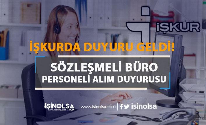 Türkiye İş Kurumu Genel Müdürlüğü Büro Personeli Alımı Duyurusu Geldi!