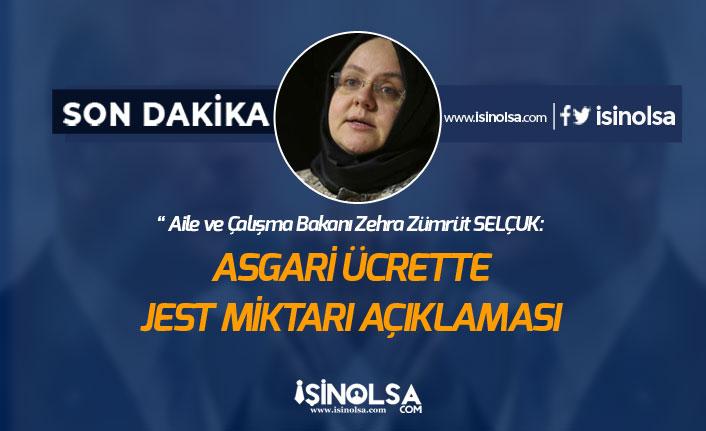 AÇSH Bakanı Selçuk, Asgari Ücret Jest Miktarını Açıkladı!